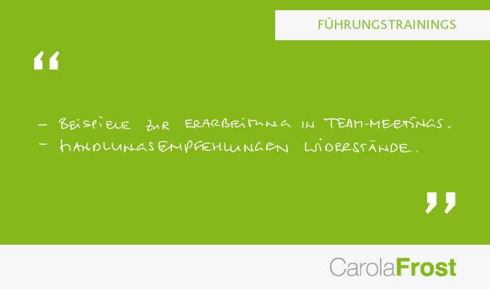 Carola Frost_Statement_Führungstrainings