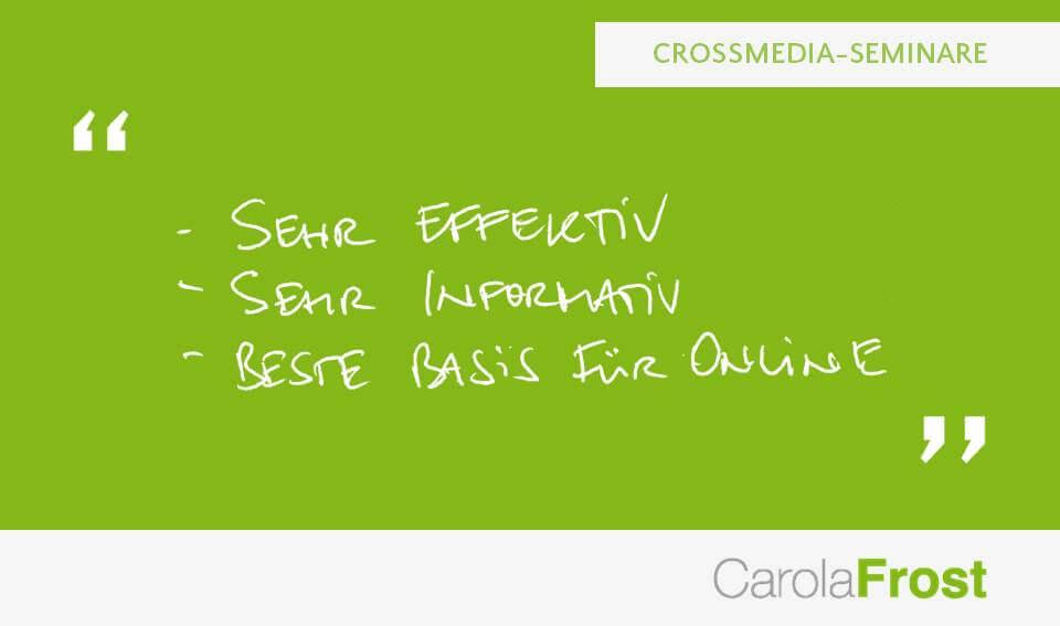 Carola Frost_Teilnehmerfeedback_Crossmedia-Seminare