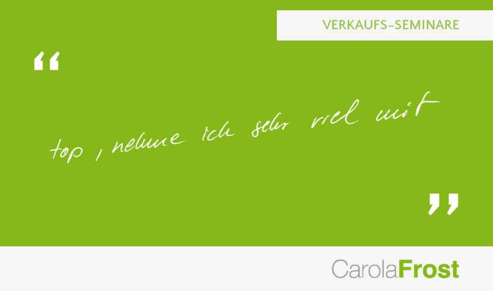 Carola Frost_Statement_Seminar Verkauf