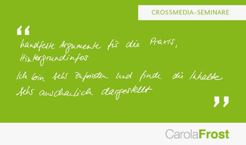 Carola Frost_Teilnehmerstimmen_Crossmedia-Seminare