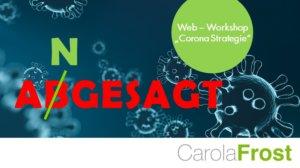 Web Workshop Corona Strategie_Carola Frost