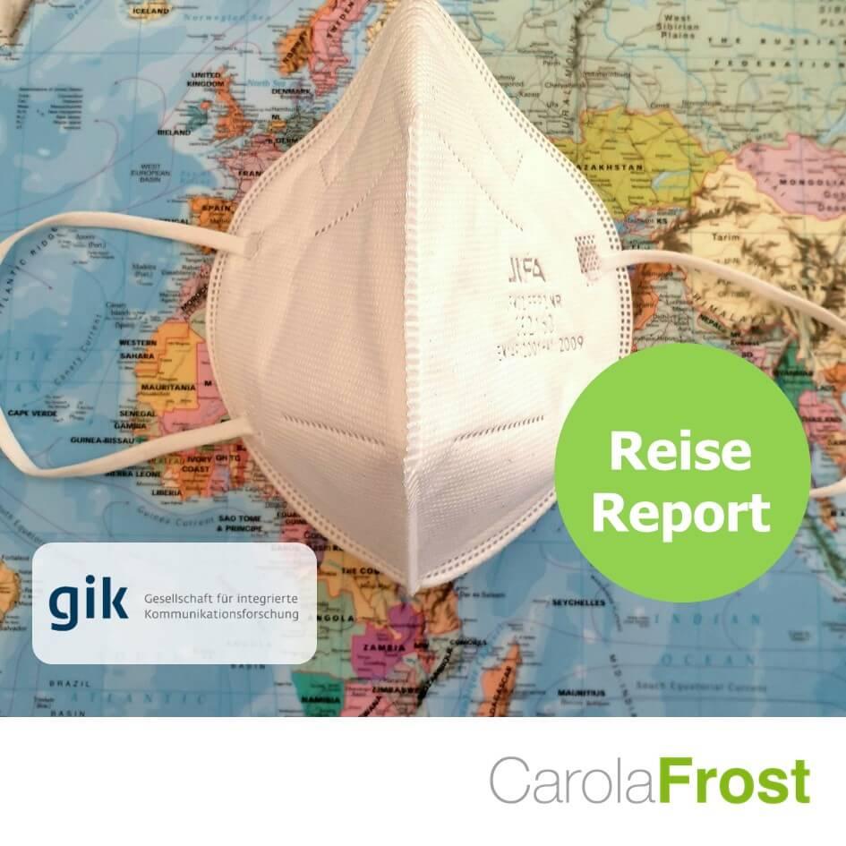 GIK Reise REPORT 2021